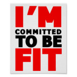 I'm committed to be Fit Poster