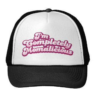 I'm completely momalicious! trucker hat