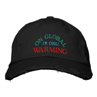I'M COOL! ON GLOBAL WARMING - Hat Embroidered Hats