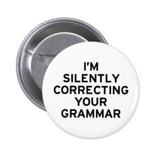 I'm Correcting Grammar 2 Inch Round Button