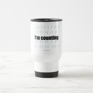 """I'm Counting"" Travel Mug"