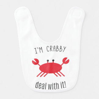 I'm Crabby, Deal With It! Baby Bib