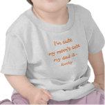 I'm Cute, My Mom's Cute, My Dad..   Funny Baby Tee