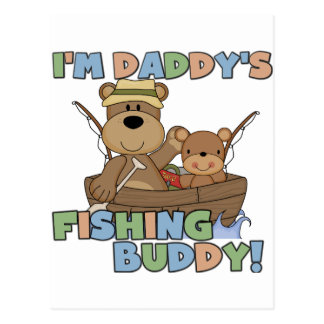 I'm Daddy's Fishing Buddy T-shirts and Gifts Postcard