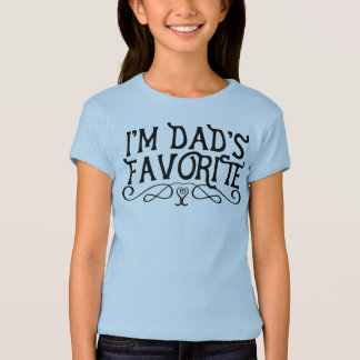 I'm Dad's Favourite Kid T-Shirt