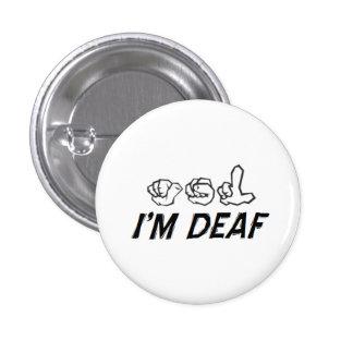 """I'm Deaf"" ASL 1 Inch Round Button"