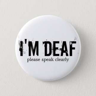 """I'm Deaf"" Button"