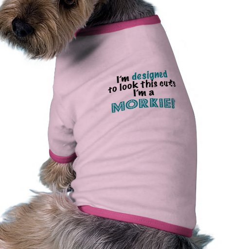 I'm designed to look this cute pet tee