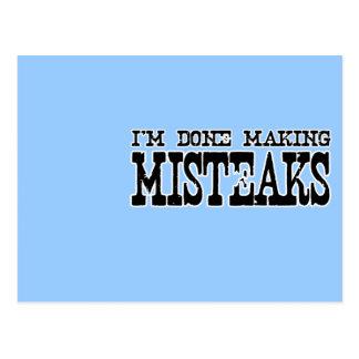 I'M DONE MAKING MISTEAKS POSTCARD