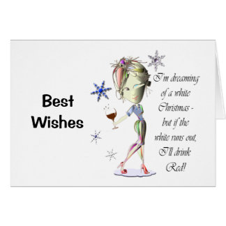 I'm dreaming of a white Christmas, funny gifts Greeting Card