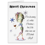 I'm dreaming of a white Christmas, Funny Wine Gift Greeting Cards