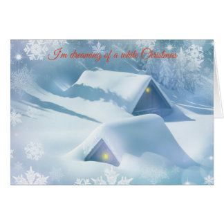 I'm Dreaming of a White Christmas snow scene card