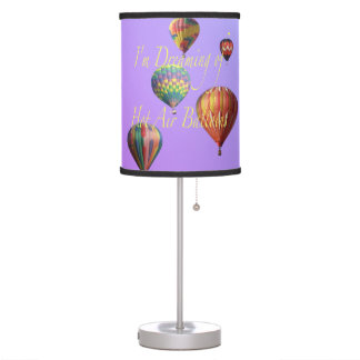 I'm Dreaming of Hot Air Balloons Table Lamp