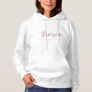 """I'm driven, focused and fearless"" hoodie"