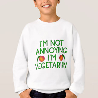 I'm emergency Annoying I'm Vegetarian Veggie Sweatshirt
