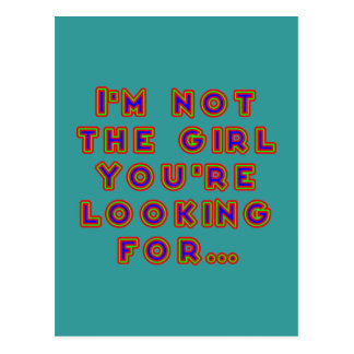 I'm emergency the girl you're looking for postcard