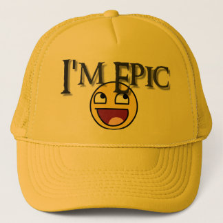 I'm Epic Trucker Hat