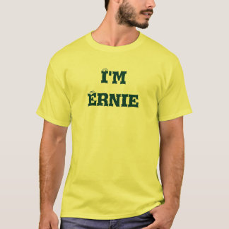 """I'm Ernie of the """"I'm with..."""" collection! T-Shirt"""