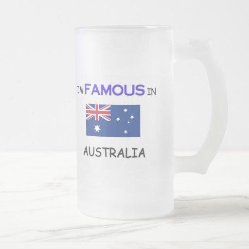 I'm Famous In AUSTRALIA Mug