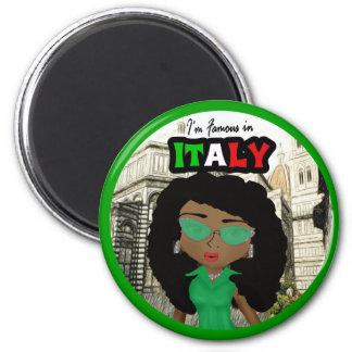 I'm Famous in Italy Diva -Dark Magnet