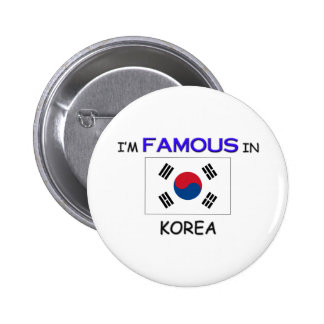 I'm Famous In KOREA 2 Inch Round Button