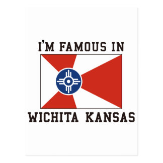 I'm Famous In Wichita Kansas Postcard
