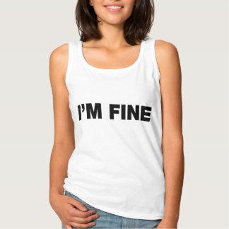 I'm Fine Tank Top