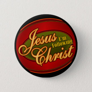 I'm Following Jesus Christ 2 Inch Round Button