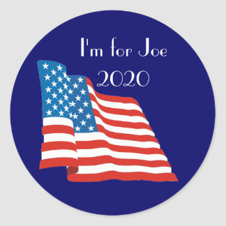 I'm for Joe - 2020 with American Flag Classic Round Sticker