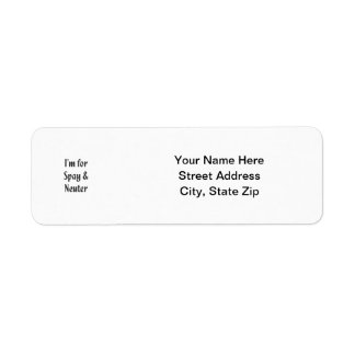 I'm for spay & neuter return address label