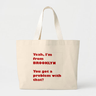 I'm from Brooklyn Large Tote Bag