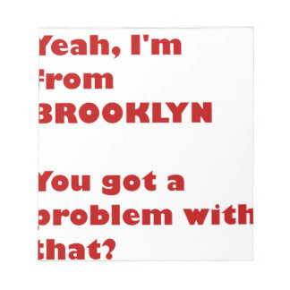 I'm from Brooklyn Notepad