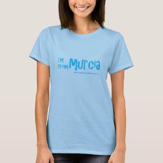 Im From Murcia T-Shirt