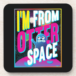 I'm From Otter Space - Cute Sea Novelty Coaster