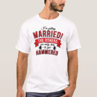 Im getting married - the others are only here to T-Shirt