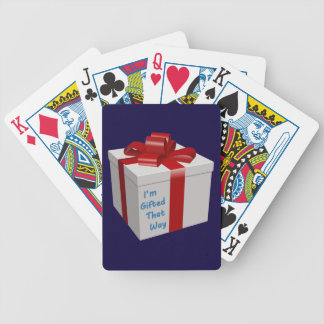 I'm Gifted That Way Bicycle Playing Cards