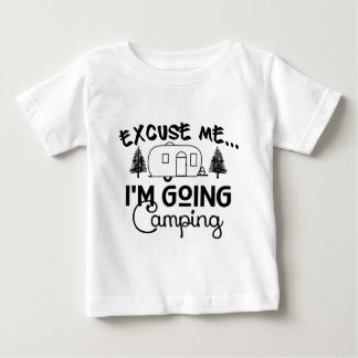I'm Going Camping Baby T-Shirt