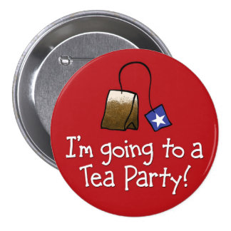 I'm Going to a TEA PARTY! 3 Inch Round Button