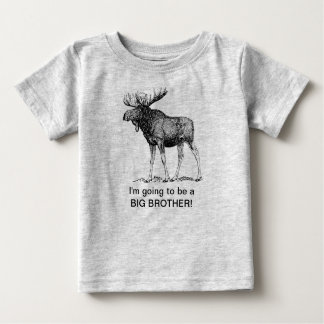 I'm going to be a big brother!! (MOOSE) Baby T-Shirt