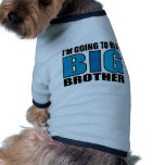 I'm Going To Be A Big Brother Pet Tee Shirt