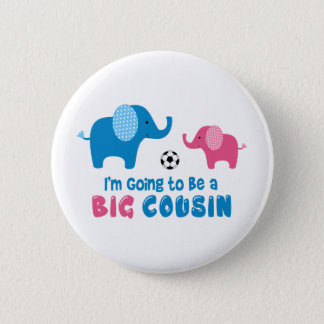 I'm Going To Be a Big Cousin Elephant 2 Inch Round Button