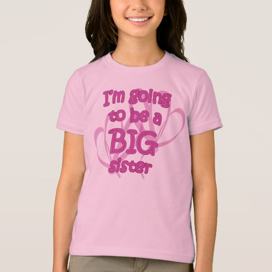 I'm Going to be a Big Sister Girls T-Shirt