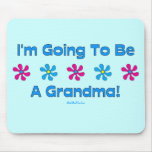 I'm Going To Be A Grandma Mouse Mats