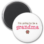I'm going to be a grandma T-shirt Magnets