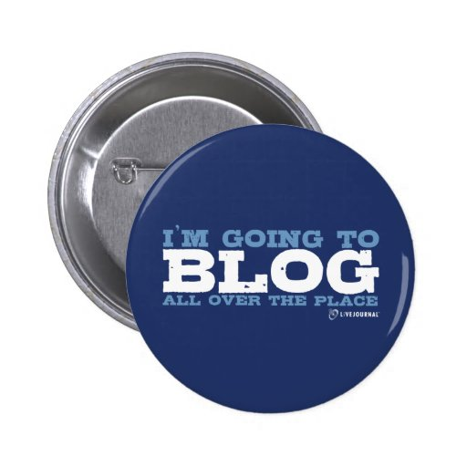 I'm going to blog all over the place (LiveJournal) Pin