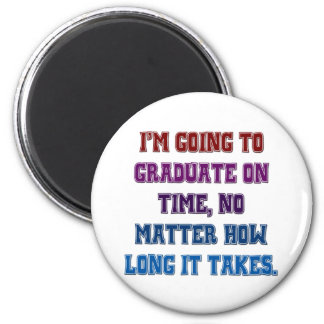 I'm Going To Graduate Magnet