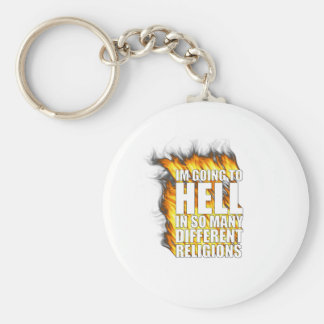 I'm going to hell in so many different religions. basic round button keychain