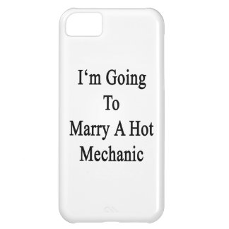 I'm Going To Marry A Hot Mechanic iPhone 5C Cover