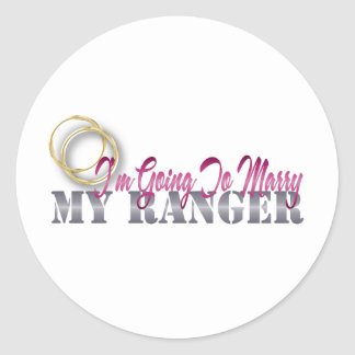 I'm Going To Marry My Ranger Classic Round Sticker