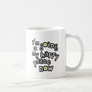 I'm Going To My Happy Place Now With Smiley Faces Coffee Mug
